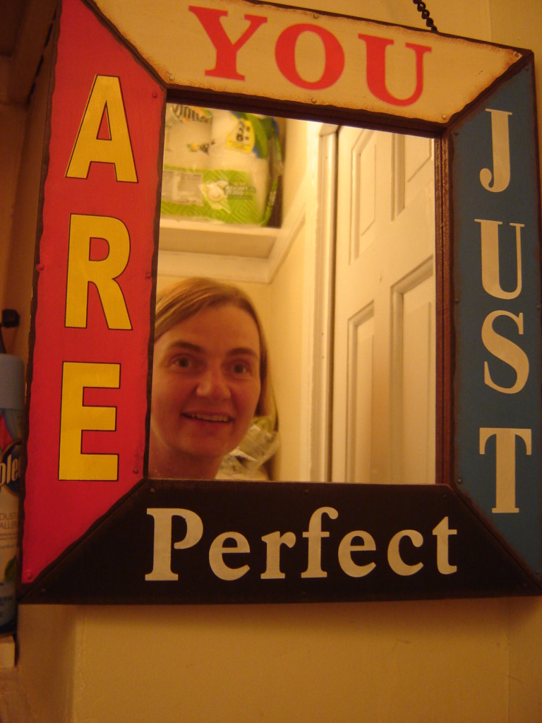 You Are Just Perfect sign at Crazy as a Loom Weaving Studio
